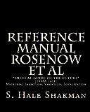 Reference Manual Rosenow et Al, S. Hale Shakman, 1453600981