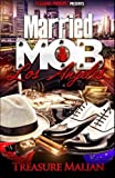 Married to the Mob: Los Angeles