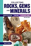 img - for Collecting Rocks, Gems and Minerals: Identification, Values and Lapidary Uses book / textbook / text book