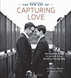The New Art of Capturing Love, Kathryn Hamm and Thea Dodds, 0804185239