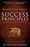 img - for Napoleon Hill's Success Principles Rediscovered (Official Publication of the Napoleon Hill Foundation) book / textbook / text book