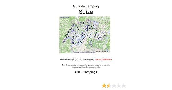 Guia de campings en SUIZA (con data de gps y mapas detallados ...