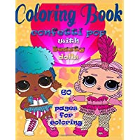 Coloring book! Confetti pop with Beauty dolls!!: 60 pages for coloring