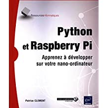 Python et Raspberry  PI : Apprenez à développer sur votre nano-o