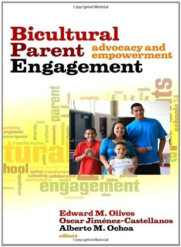 Bicultural Parent Engagement: Advocacy and Empowerment by Edward M. Olivos (2011-11-01)