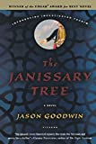 The Janissary Tree: A Novel (Investigator Yashim)