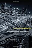 img - for The Great Acceleration: An Environmental History of the Anthropocene since 1945 book / textbook / text book