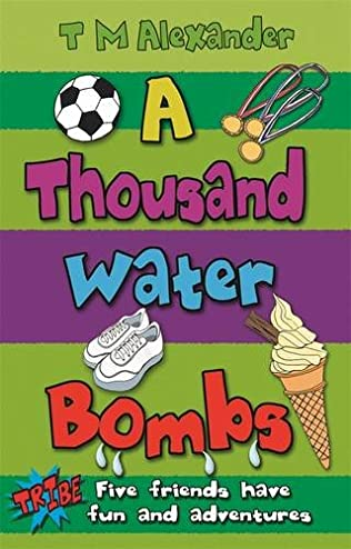 book cover of A Thousand Water Bombs
