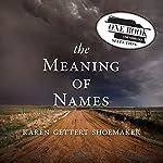 The Meaning of Names | Karen Shoemaker
