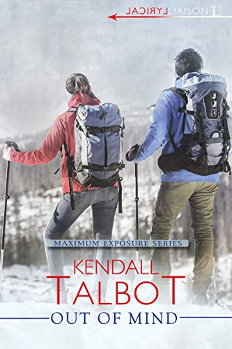Out Of Mind by Kendall Talbot
