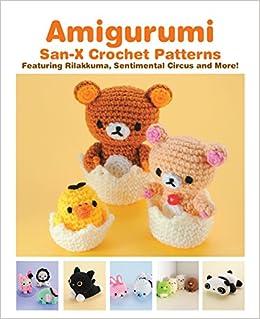 Amigurumi San X Crochet Patterns Featuring Rilakkuma Sentimental