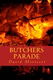 Butchers Parade: revised edition