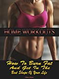 HOME WORKOUT FOR BEGINNERS: How to burn fat and get in the best shape of your life