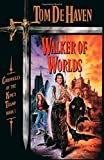 img - for Walker of Worlds: Chronicles of the King's Tramp, Book 1 book / textbook / text book