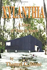 Xylanthia: A Story of Time and Space (The Xylanthian Chronicles) Paperback