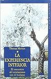 La Experiencia Interior, Thomas Merton, 8497541057
