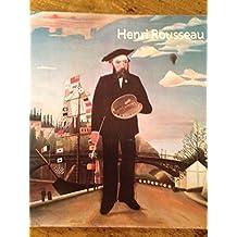 Le douanier Rousseau: Galeries nationales du Grand Palais, Paris, 14 septembre 1984-7 janvier 1985, Museum of Modern Art, New York, 5 fevrier-4 juin 1985 (French Edition) by Henri Julien Felix Rousseau (1984-08-02)