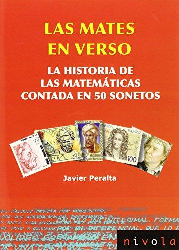 Descargar Libro Las Mates En Verso: La Historia De Las Matemáticas Contada En 50 Sonetos Francisco Javier Peralta Coronado