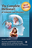 The Complete Dictionary of Ailments and Diseases: From A to Z