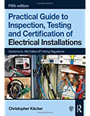 Practical Guide to Inspection, Testing and Certification of Electrical Installations, 5th ed
