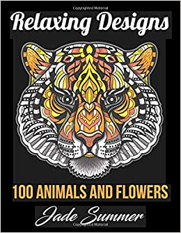 Relaxing Designs: An Adult Coloring Book with 100 Coloring ...