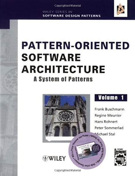 Amazon Com Pattern Oriented Software Architecture A System Of Patterns Wiley Software Patterns Series Book 3 Ebook Buschmann Frank Meunier Regine Rohnert Hans Sommerlad Peter Stal Michael Kindle Store