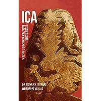 ICA: Zeugnis einer früheren Menschheit in Stein