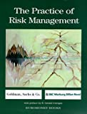 Practice of Risk Management, SBC Warburg Dillon Read Staff and Goldman Sachs Staff, 1855646277