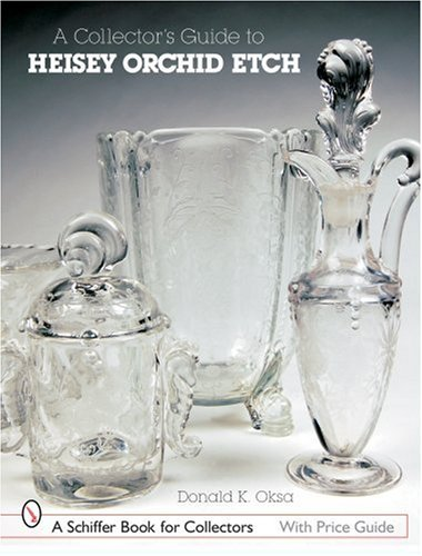 Collector's Guide Heisey Orchid Etch - Etch Glass Antique