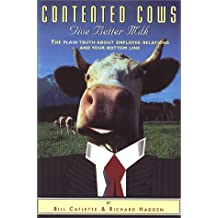 Contented Cows Give Better Milk