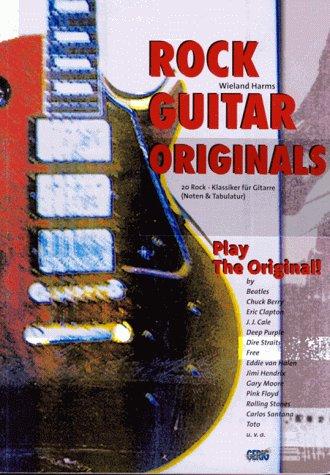 Rock Guitar Originals: 20 Rock-Klassiker für Gitarre - Play The Original