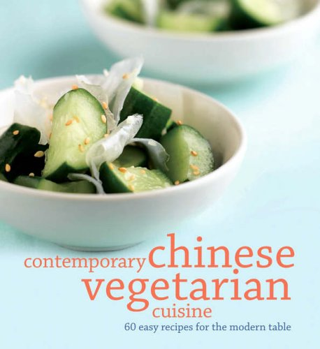 Read Online Contemporary Chinese Vegetarian Cuisine pdf epub