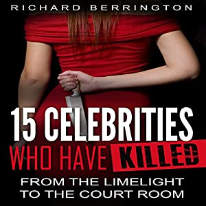 15 Celebrities Who Have Killed Audiobook
