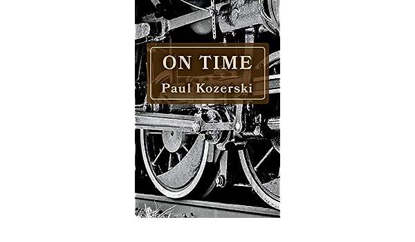 On Time: Amazon.es: Kozerski, Paul: Libros en idiomas extranjeros