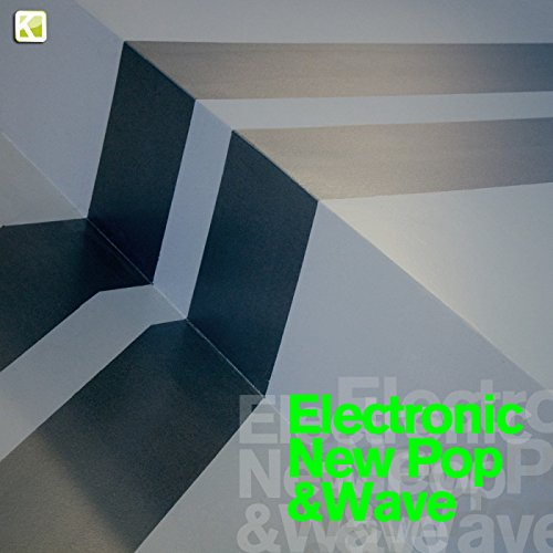 Electronic New Pop & Wave