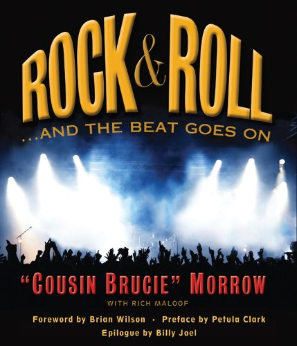 Rock & Roll ...And the Beat Goes On