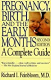 Pregnancy, Birth and the Early Months, Richard I. Feinbloom, 0201581493
