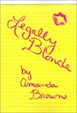 Legally Blonde, Amanda Brown, 0759640181