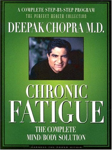 Chronic Fatigue: The Complete Mind/Body Solution (The Complete Mind/Body Solution Box Set)