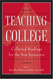 Teaching College : Collected Readings for the New Instructor, , 1891859048