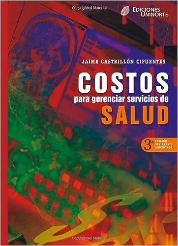 Book Costos para Gerenciar Servicios de Salud (Spanish Edition)