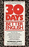 img - for Thirty Days to Better English: Learn to Speak and Write More Effectively--in Only Fifteen Minutes a Day! (Signet) book / textbook / text book