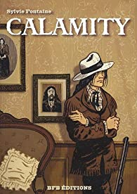 Calamity par Sylvie Fontaine