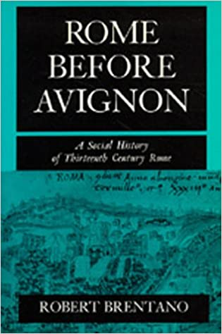 Book Rome before Avignon: A Social History of Thirteenth-Century Rome