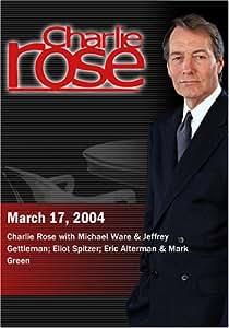 Charlie Rose with Michael Ware & Jeffrey Gettleman; Eliot Spitzer; Eric Alterman & Mark Green (March 17, 2004)