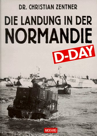 D-Day!: Die Landung in der Normandie