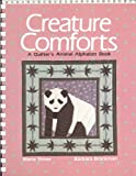 Creature Comforts: A Quilter's Animal Alphabet Book