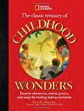 The Classic Treasury of Childhood Wonders, Susan Magsamen, 1426307152
