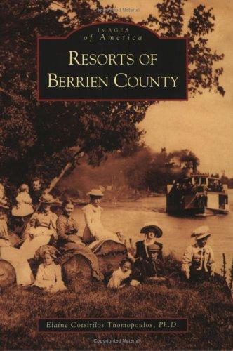 Resorts  of  Berrien  County  (MI)  (Images  of  America)