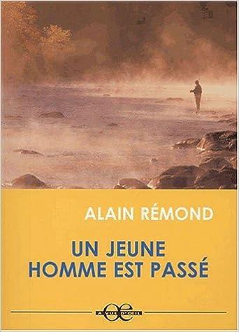 Amazon Fr Un Jeune Homme Est Passe Edition En Gros